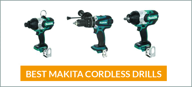 Best Makita Drills